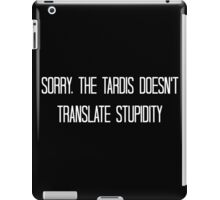 The TARDIS can't do everything iPad Case/Skin