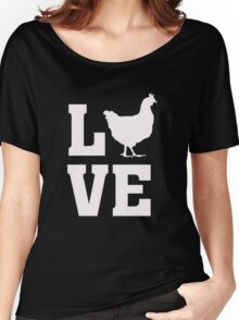 I Love Chickens - Chicks Animal Lover  Women's Relaxed Fit T-Shirt