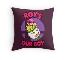 Roy's our boy! Throw Pillow