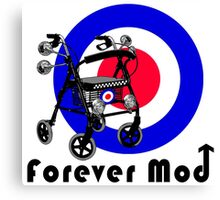 Forever Mod ! Canvas Print