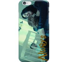 After all this time? Always iPhone Case/Skin