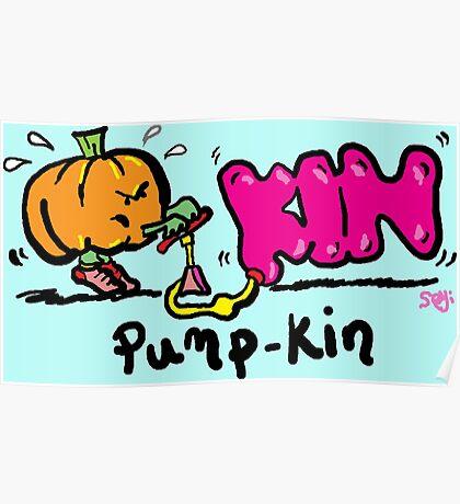 Pumpkin pump Poster