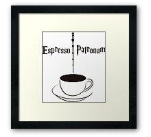 Espresso Patronum  Framed Print