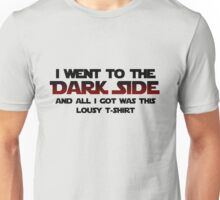 Dark Side Lousy T-Shirt Unisex T-Shirt