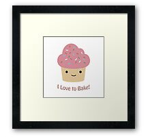 I love to bake! Cupcake Framed Print