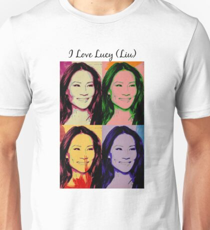 I Love Lucy (Liu) Unisex T-Shirt