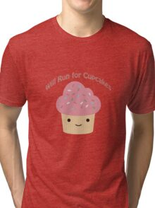 Will Run For Cupcakes Tri-blend T-Shirt