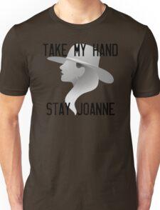 Take my hand, stay Joanne Unisex T-Shirt