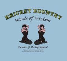 KRICKET KOUNTRY Words of Wisdom on PHOTOGRAPHERS! T-Shirt