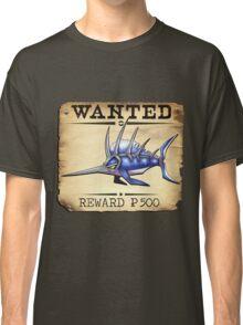 Sailfish/Swordfish - Most Wanted Poster Classic T-Shirt