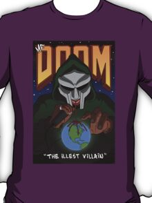 The Illest Villain T-Shirt