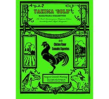 YAKIMA GOLD Cannabis Cigarettes...chicken flavored! Photographic Print