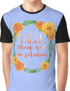 Thank God I'm Fabulous Graphic T-Shirt