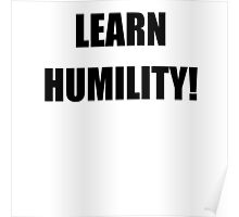 Learn Humility Poster