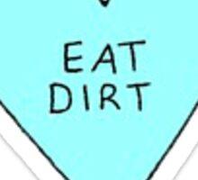 eat it Sticker