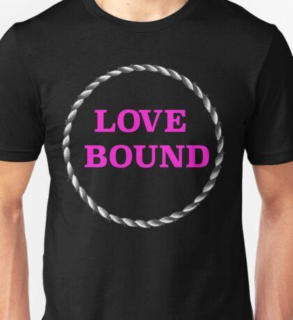 LOVE BOUND Unisex T-Shirt