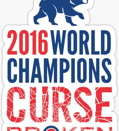 Cubs 2016 World Champions - Curse Broken Sticker