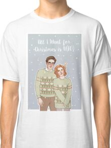 all i want for xmas is u(fo) Classic T-Shirt