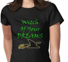 Witch Of Your Dreams Womens Fitted T-Shirt