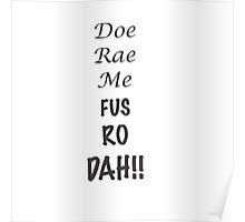 Doe Rae Me FUS RO DAH Poster