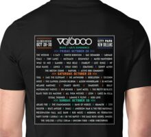 VOODOO - MUSIC + ARTS EXPERIENCE 2016 - LINE UP Unisex T-Shirt
