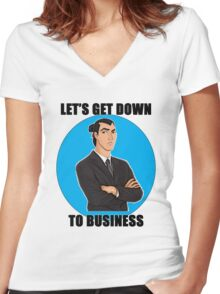 Let's Get Down To Business Women's Fitted V-Neck T-Shirt