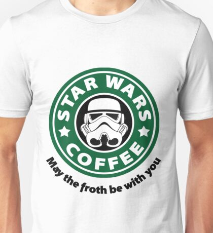 May the froth be with you - Coffee Star Unisex T-Shirt
