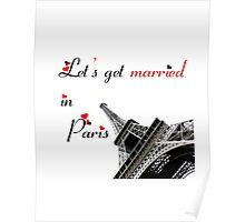 get married in Paris Poster