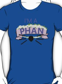 I'm a Phan T-Shirt