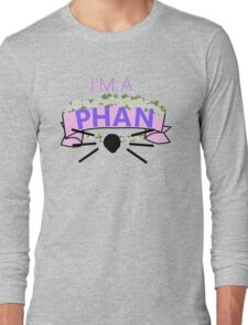 I'm a Phan Long Sleeve T-Shirt
