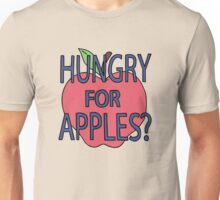 Hungry for Apples? Unisex T-Shirt