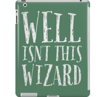 Well, isn't this wizard? iPad Case/Skin