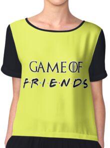 Game of Friends Chiffon Top