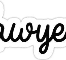 #Lawyered Sticker