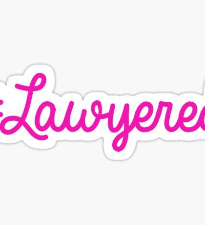 #Lawyered Pink Sticker