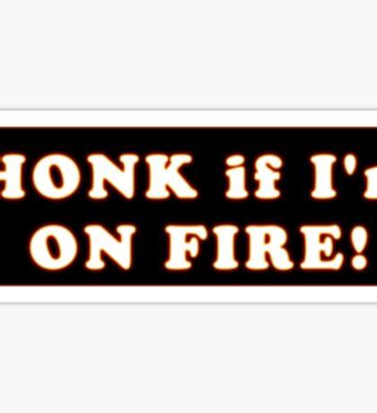 Honk if I'm on fire Volkswagen Bus Bug Beetle Sticker
