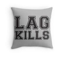 Lag Kills Throw Pillow