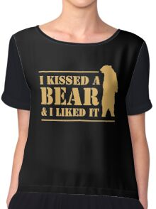 I Kissed A Bear And I Liked It Cool Hairy Grizzly Chiffon Top