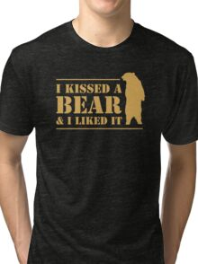 I Kissed A Bear And I Liked It Cool Hairy Grizzly Tri-blend T-Shirt