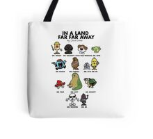 In A Land Far Far Away Tote Bag