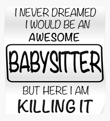 Awesome Babysitter Poster