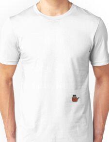 But First Rusty Kettle Unisex T-Shirt