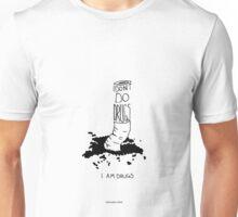 I don't do drugs Unisex T-Shirt
