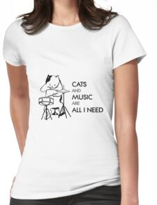 Cats and music are all I need Womens Fitted T-Shirt
