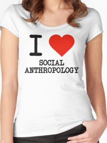 I Love Social Anthropology Women's Fitted Scoop T-Shirt