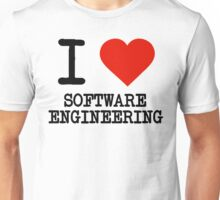 I Love Software Engineering Unisex T-Shirt