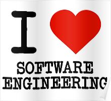 I Love Software Engineering Poster