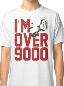 I'm Over 9000 (Original) Classic T-Shirt