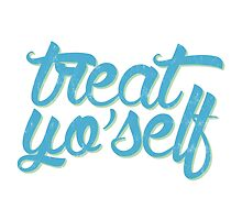 Treat. Yo. Self. by emiloy