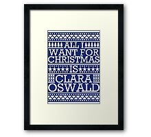 All I Want For Christmas is Clara Oswald - Blue Scandi Framed Print